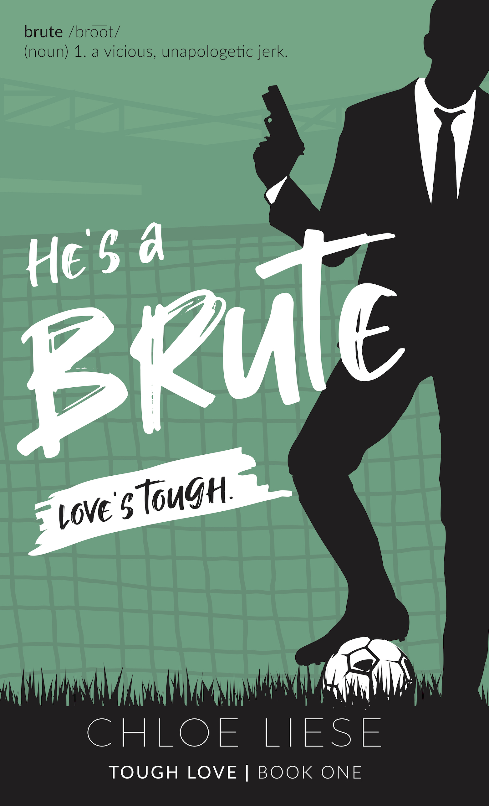 He's a Brute book cover design by Chloe Liese