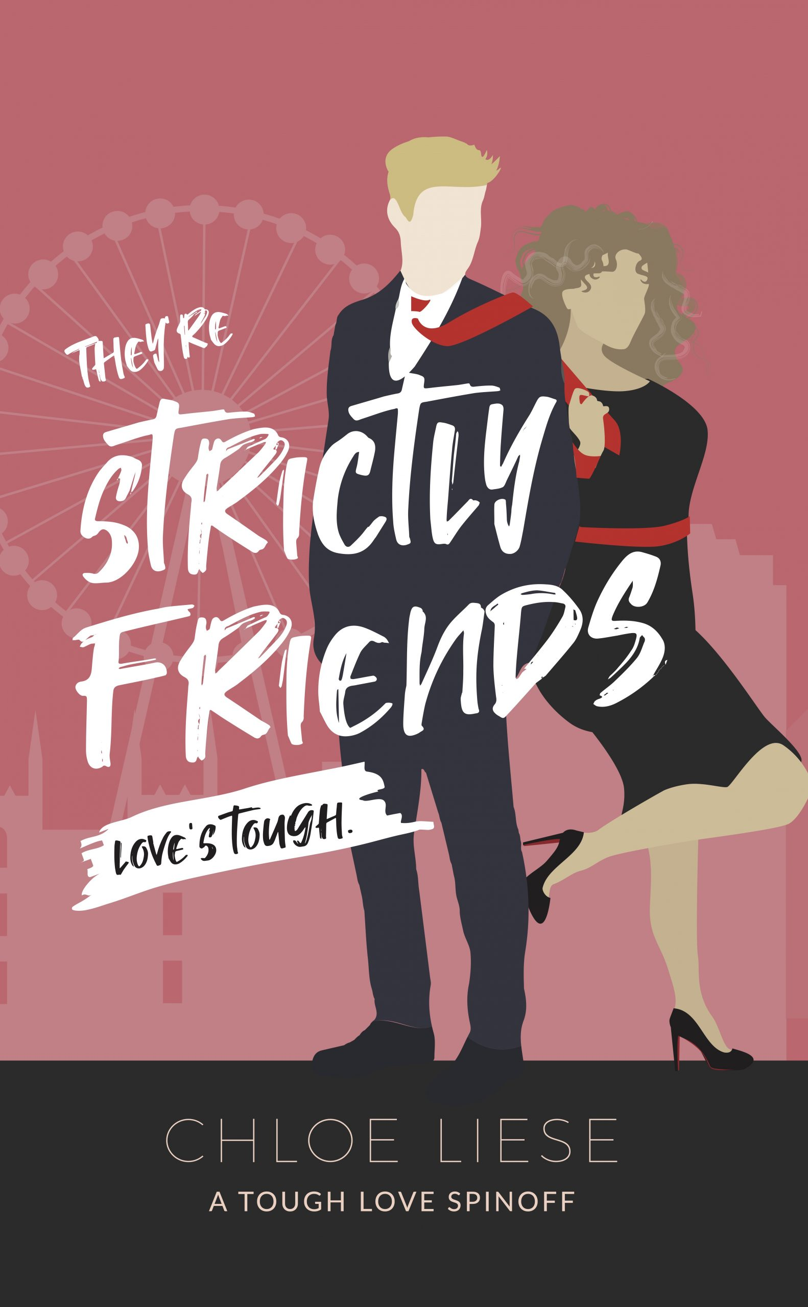 They're Strictly Friends book cover design by Chloe Liese
