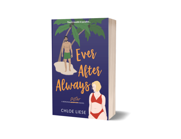 Ever After Always book cover by Chloe Liese